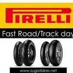Pirelli Fast Road / Track day