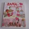 SANA ซานะอินเลิฟing ซานะ รูป/เรื่อง อนุรักษ์ กิจไพบูลย์ทวี แปล