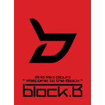 [Pre] Block B : 2nd Mini Album - Welcome To The Block (Normal Edition)